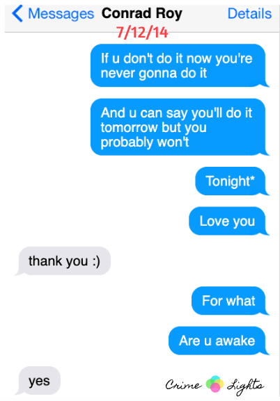 michelle-carter-conrad-roy-texts-4 A Disturbing Collection of Michelle Carter's Texts Encouraging Her Boyfriend To Commit Suicide