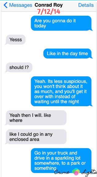 michelle-carter-conrad-roy-texts-5 A Disturbing Collection of Michelle Carter's Texts Encouraging Her Boyfriend To Commit Suicide