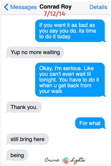 michelle-carter-conrad-roy-texts-8 A Disturbing Collection of Michelle Carter's Texts Encouraging Her Boyfriend To Commit Suicide